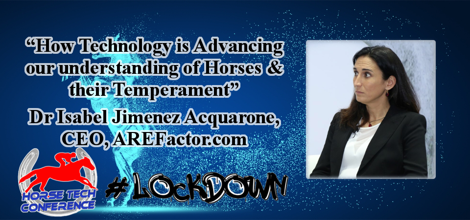 Lockdown HorseTech Conference Speaker Isabel Jimenez Acquarone